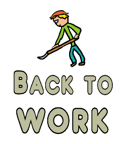 Back To Work design shows a manual worker with tool and hard hat getting back in to working after time off - plus the slogan below.